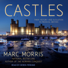Castles: Their History and Evolution in Medieval Britain Cover Image