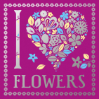 I Heart Flowers, 9 Cover Image