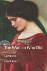 The Woman Who Did: Complete Cover Image