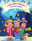 A Very Merry Christmas Activity Book: Fun and Easy Christmas Activities for Kids Ages 4-8 - Coloring Pages, Mazes, Word Search, Color by Number and Mo Cover Image