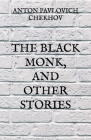 The Black Monk, and Other Stories Cover Image