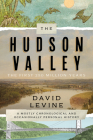 The Hudson Valley: The First 250 Million Years: A Mostly Chronological and Occasionally Personal History Cover Image