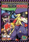 Precarious Woman Executive Miss Black General Vol. 6 Cover Image