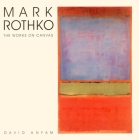 Mark Rothko: The Works on Canvas Cover Image