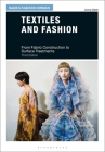 Textiles and Fashion: From Fabric Construction to Surface Treatments (Basics Fashion Design) Cover Image