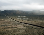Richard Misrach and Guillermo Galindo: Border Cantos Cover Image