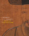 Likeness and Legacy in Korean Portraiture Cover Image