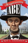 Ingenious Abe: Stories from the Life of Abraham Lincoln Cover Image