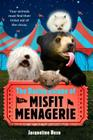 The Daring Escape of the Misfit Menagerie Cover Image