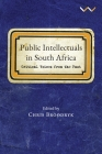 Public Intellectuals in South Africa: Critical Voices from the Past Cover Image