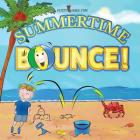 Summertime Bounce! (Matte Color Paperback) Cover Image