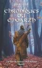 Chroniques Du c'Hoarzh: Edition Noir & Blanc Cover Image