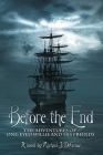 Before the End: The Adventures of One-Eyed Willie and His Friends Cover Image