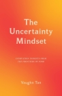 The Uncertainty Mindset: Innovation Insights from the Frontiers of Food Cover Image