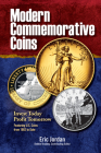 Modern Commemorative Coins: Invest Today, Profit Tomorrow: Featuring U.S. Coins from 1982 to Date Cover Image