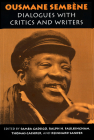 Ousmane Sembene: Dialogues with Critics and Writers Cover Image