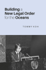 Building a New Legal Order for the Oceans Cover Image