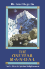 The One Year Manual: Twelve Steps to Spiritual Enlightenment Cover Image