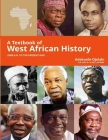 A Textbook of West African History Cover Image