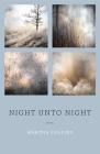 Night Unto Night: Poems Cover Image
