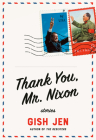 Thank You, Mr. Nixon: Stories Cover Image