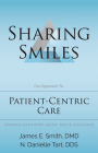 Sharing Smiles: Our Approach To: Patient-Centric Care Cover Image