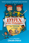 Max and the Midknights: The Tower of Time (Max & The Midknights #3) Cover Image