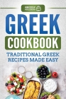 Greek Cookbook: Traditional Greek Recipes Made Easy Cover Image