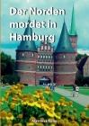 Der Norden mordet in Hamburg: Zahlen, Daten, Fakten über die TV-Serie