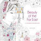 Beauty of the Far East: A Coloring Exploration Cover Image