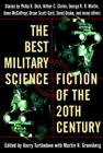 The Best Military Science Fiction of the 20th Century: Stories Cover Image
