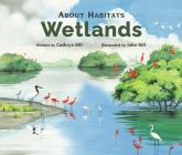 About Habitats: Wetlands Cover Image