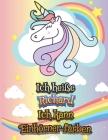 Ich heiße Richard Ich kann Einhörner färben: Einhorn Malbuch für Kinder - Ein besonderes Geschenk für Richard Cover Image