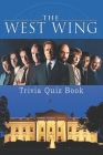 The West Wing: Trivia Quiz Book Cover Image