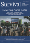 Survival: Global Politics and Strategy (February-March 2020): Deterring North Korea Cover Image