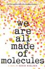 We Are All Made of Molecules Cover Image