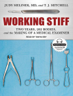 Working Stiff: Two Years, 262 Bodies, and the Making of a Medical Examiner Cover Image