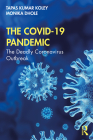 The COVID-19 Pandemic: The Deadly Coronavirus Outbreak Cover Image