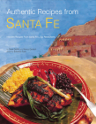 Authentic Recipes from Santa Fe (Authentic Recipes From...) Cover Image