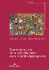Traces Et Ratures de la Mémoire Juive Dans Le Récit Contemporain Cover Image