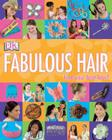 Girls' Style: Fabulous Hair: Find Your Best Look! Cover Image