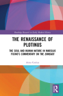 The Renaissance of Plotinus: The Soul and Human Nature in Marsilio Ficino's Commentary on the Enneads Cover Image