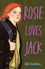 Rosie Loves Jack Cover Image