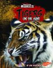 Tigers: On the Hunt Cover Image