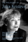 The Philosophy of Julia Kristeva (Library of Living Philosophers #36) Cover Image