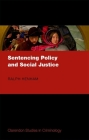 Sentencing Policy and Social Justice Cover Image