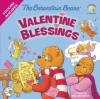 The Berenstain Bears' Valentine Blessings (Berenstain Bears Living Lights 8x8) Cover Image