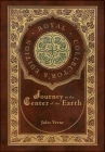 Journey to the Center of the Earth (Royal Collector's Edition) (Case Laminate Hardcover with Jacket) Cover Image
