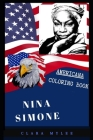 Nina Simone Americana Coloring Book: Patriotic and a Great Stress Relief Adult Coloring Book Cover Image
