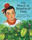 The Magical Starfruit Tree: A Chinese Folktale Cover Image